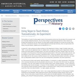 Using Skype to Teach History Transnationally: An Experiment