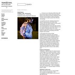 Transnatural Art & Design - Balancing Nature & Technology - ROBOTANICA