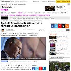 Après la Crimée, la Russie va-t-elle annexer la Transnistrie ? - 21 mars 2014
