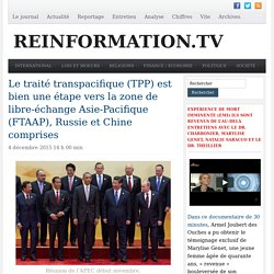 Le traité transpacifique (TPP) : FTAAP, Russie et Chine comprises