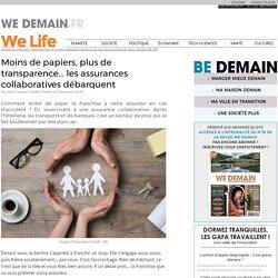Moins de papiers, plus de transparence... les assurances collaboratives débarquent