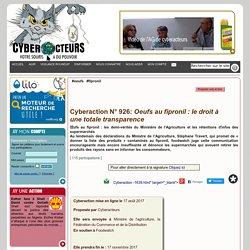 Oeufs au fipronil: le droit à une totale transparence cyberaction