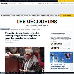 Fiscalité: Bercy écarte le projet d'une plus grande transparence pour les grandes entreprises