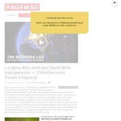 """""""L'open data n'est pas l'outil de la transparence"""" : Entretien avec Simon Chignard"""