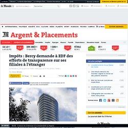 Bercy demande à EDF des efforts de transparence - Le Monde 7/02/15