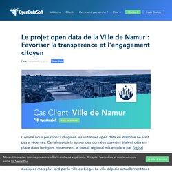Le projet open data de la Ville de Namur : Favoriser la transparence et l'engagement citoyen - OpenDataSoft - fr