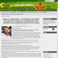 Lobbies et transparence – Les Présidents des groupes politiques du PE s'opposent à la demande des Verts favorables à une commission spéciale sur les lobbies