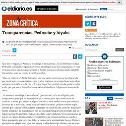 Transparencias, Pedroche y hiyabs