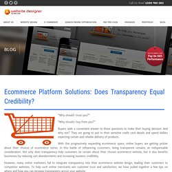 Ecommerce Platform Solutions: Does Transparency Equal Credibility?
