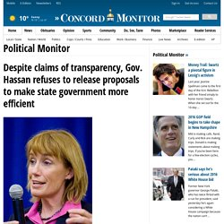 Despite claims of transparency, Gov. Hassan refuses to release proposals to make state government more efficient
