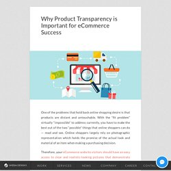 Why Product Transparency is Important for eCommerce Success