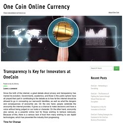 Transparency Is Key For Innovators At OneCoin