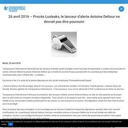 26 avril 2016 - Procès Luxleaks, le lanceur d'alerte Antoine Deltour ne devrait pas être poursuivi