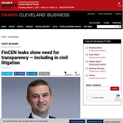FinCEN leaks show need for transparency — including in civil litigation