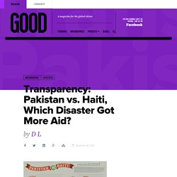 Transparency: Pakistan vs. Haiti, Which Disaster Got More Aid? - Health