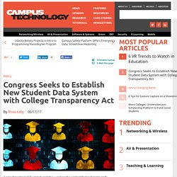 Congress Seeks to Establish New Student Data System with College Transparency Act