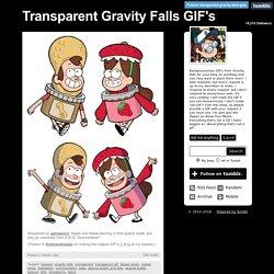 Transparent Gravity Falls GIF's