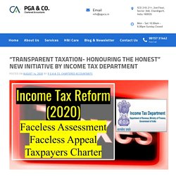 """""""Transparent Taxation-Honouring The Honest"""" Initiative By Tax Department"""