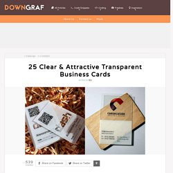25 Clear & Attractive Transparent Business Cards