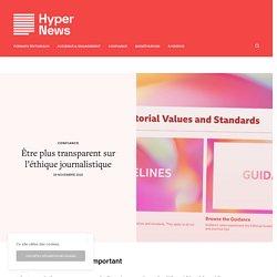 Être plus transparent sur l'éthique journalistique – HyperNews