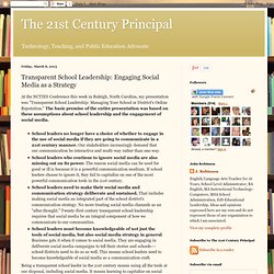 Transparent School Leadership: Engaging Social Media as a Strategy