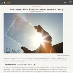 Transparent Solar Panels may soon become a reality - MYSUN
