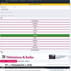 TV : «Transparent», série transgenre en prise avec l'actualité