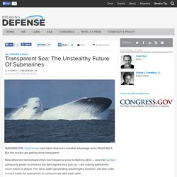 Transparent Sea: The Unstealthy Future Of Submarines