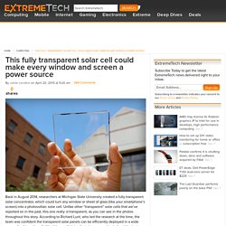 This fully transparent solar cell could make every window and screen a power source (updated)