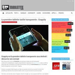 La première tablette tactile transparente : Grappity