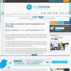 """Tuto : créer une texture """"bruit"""" transparente avec Photoshop - tutoriels-photoshop"""