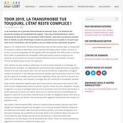 TDOR 2019, LA TRANSPHOBIE TUE TOUJOURS, L'ÉTAT RESTE COMPLICE ! – Inter-LGBT