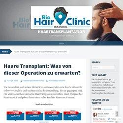 Haare Transplant: Was von dieser Operation zu erwarten?