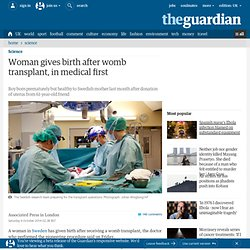 Woman gives birth after womb transplant, in medical first
