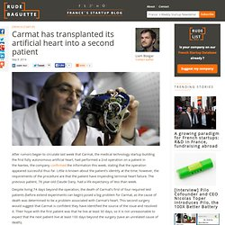 Carmat has transplanted its artificial heart into a second patient
