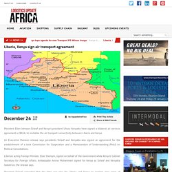 Liberia, Kenya sign air transport agreement