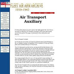 Air Transport Auxiliary (ATA). Fleet Air Arm Archive 1939-1945 Contents Page