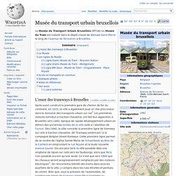 Musée du transport urbain bruxellois (❤)