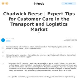 Expert Tips for Customer Care in the Transport and Logistics Market by /u/chadwick123