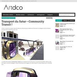 Transport du futur – Community Transit !