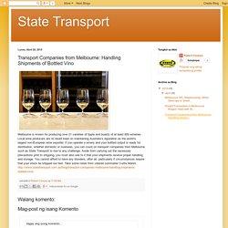 Transport Companies from Melbourne: Handling Shipments of Bottled Vino