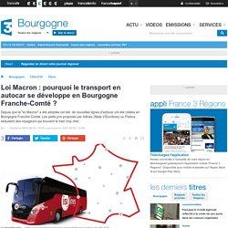 Loi Macron : pourquoi le transport en autocar se développe en Bourgogne Franche-Comté ? - France 3 Bourgogne