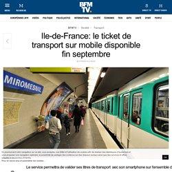Ile-de-France: le ticket de transport sur mobile disponible fin septembre