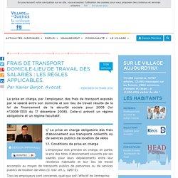 Frais de transport domicile-lieu de travail des salariés : les règles applicables. Par Xavier Berjot, Avocat.