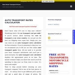 Auto Transport Cost Estimate, Vehicle Transport Cost Calculator