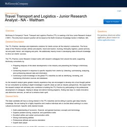 Travel Transport and Logistics - Junior Research Analyst - NA - Waltham - McKinsey & Company