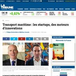 Transport maritime : les startups, des moteurs d'innovations