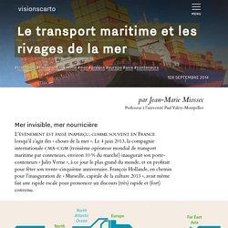 Le transport maritime et les rivages de la mer - Jean-Marie Miossec