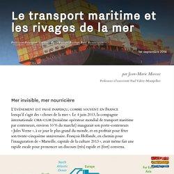 Le transport maritime et les rivages de la mer