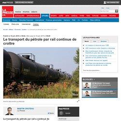Le transport du pétrole par rail continue de croître